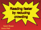 Reading faster by reducing visual